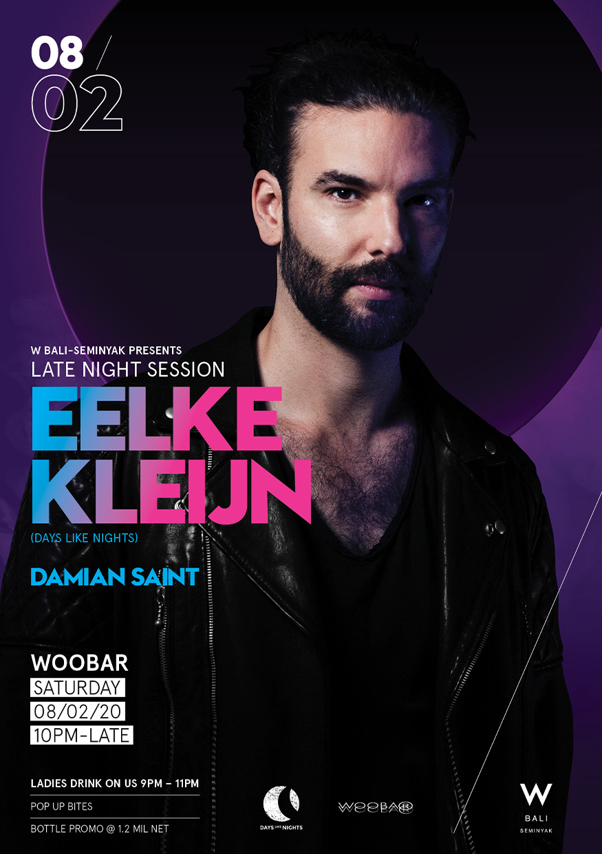 W BALI SEMINYAK PRESENTS: LATE NIGHT SESSION FT. EELKE KLEIN thumbnail image
