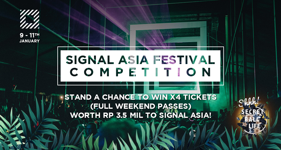 SIGNAL ASIA COMPETITION – X4 TICKETS (2-DAY PASSES) *CLOSED* thumbnail image
